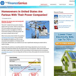 Homeowners in United States Are Furious With Their Power Companies!