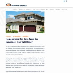 How can Homeowners Save from Car Insurance
