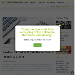 Burden of Proof in Florida Homeowners Insurance Claims - United Claims Specialists