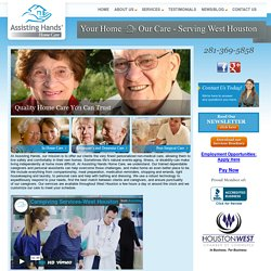 Homepage - Assisting Hands West Houston