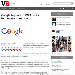 Google to protest SOPA on its homepage tomorrow