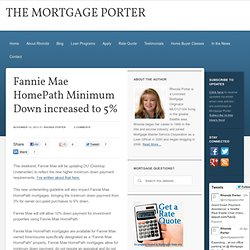 Fannie Mae HomePath Minimum Down increased to 5%