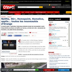Netflix, 4G+, Homepoint, Homelive, applis... toutes les nouveautés d'Orange