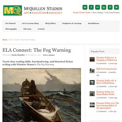 Homer's The Fog Warning, An ELA lesson plan