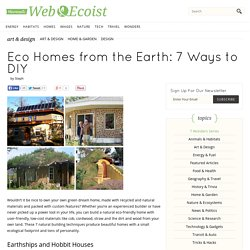Eco Homes from the Earth: 7 Ways to DIY