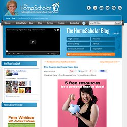 The HomeScholar Helper5 free resources for a personal finance class