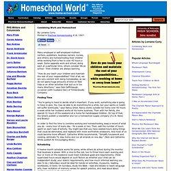 Homeschool World - Articles - Combining Work and Homeschool