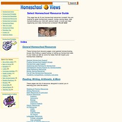Free Homeschool Resource Guide: General Homeschool Resources, Homeschool Curriculum, Reading, Writing, Arithmetic, Special Needs Resources, Gifted Children Homeschool Resources