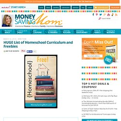 HUGE List of Homeschool Curriculum and Freebies
