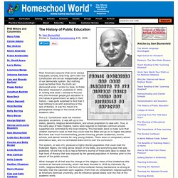 Homeschool World - Articles - The History of Public Education - Practical Homeschooling Magazine