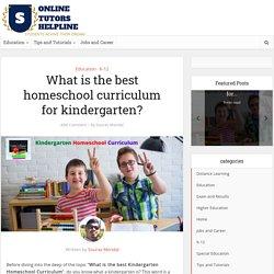 What is the best homeschool curriculum for kindergarten?