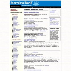 Homeschool World: Oklahoma Homeschool Organizations and Support Groups