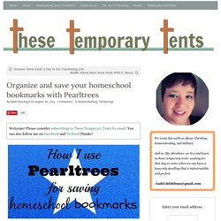 Organize and save your homeschool bookmarks with Pearltrees