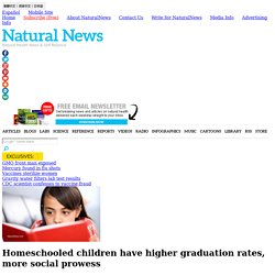 Homeschooled children have higher graduation rates, more social prowess