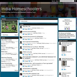 India Homeschoolers - Homeschooling, Unschooling and Attachment Parenting Forum.