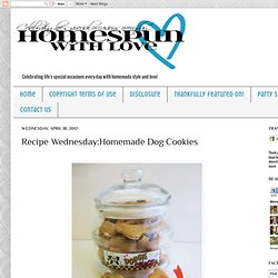 Recipe Wednesday:Homemade Dog Cookies