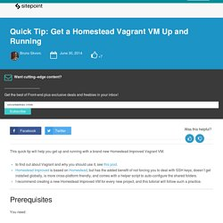 Quick Tip: Get a Homestead Vagrant VM Up and Running