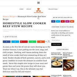 Homestyle Slow Cooker Beef Stew Recipe