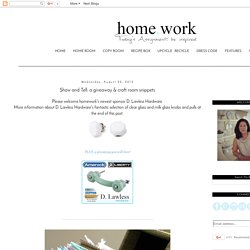 homework: a creative blog: Show and Tell: a giveaway & craft room snippets