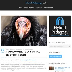 Homework is a Social Justice Issue - Hybrid Pedagogy