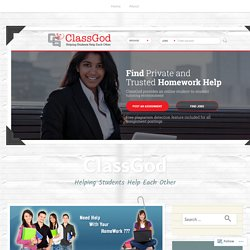 Need Homework Help? Looking For A Tutor? Here's How You Can Find One! – ClassGod
