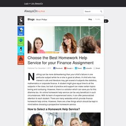 Choose the Best Homework Help Service for your Finance Assignment