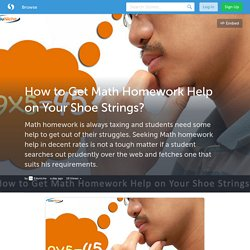 How to Get Math Homework Help on Your Shoe Strings? (with image) · EDU_NICHE