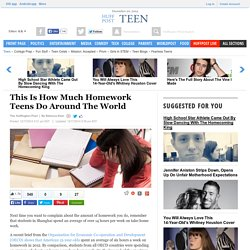 This Is How Much Homework Teens Do Around The World