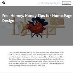 Feel Homey. Handy Tips For Home Page Design.
