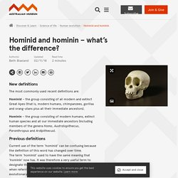 Hominid and hominin – what's the difference?
