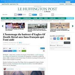 L'hommage du batteur d'Eagles Of Death Metal aux fans français qui l'ont aidé