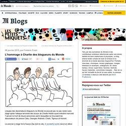 L'hommage à Charlie des blogueurs du Monde