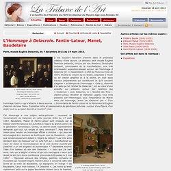 L'Hommage à Delacroix. Fantin-Latour, Manet, Baudelaire