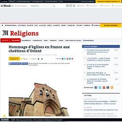 Hommage d'églises en France aux chrétiens d'Orient