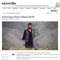 10/2015 hommage à Hacı Lokman Birlik 24 ans