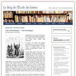 Lire en hommage ? – Lire les images.