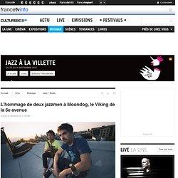 L'hommage de deux jazzmen à Moondog, le Viking de la 6e avenue @ Culturebox