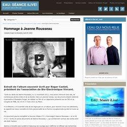 Séance iLive!: Hommage à Jeanne Rousseau