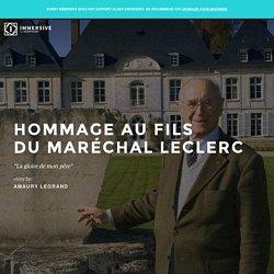 Hommage Au Fils Du Maréchal Leclerc - Immersive