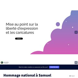 Hommage national à Samuel Paty by dany.rollet on Genially