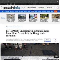 EN IMAGES. L'hommage poignant à Jules Bianchi au Grand Prix de Hongrie de Formule 1