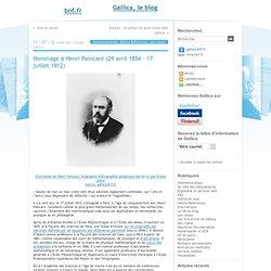 Hommage à Henri Poincaré (29 avril 1854 – 17 juillet 1912)