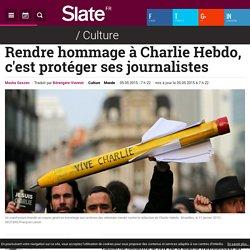 Rendre hommage à Charlie Hebdo, c'est protéger ses journalistes