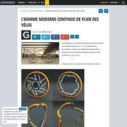 L'homme moderne continue de plier des vélos