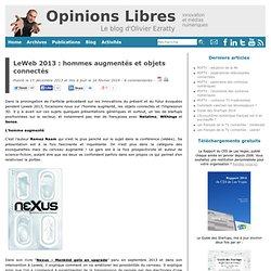 Leweb 2013 : hommes augmentés et objets connectés