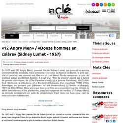 «12 Angry Men» / «Douze hommes en colère» (Sidney Lumet - 1957) — Anglais