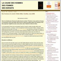 Des hommes à la crèche ! Didier Dillen. Familles, mars 2006