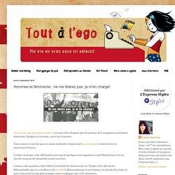 2013/09/hommes-et-feminisme-ne-me-liberez-pas.html