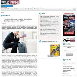 Hommes femmes : modes d'emploi du business travel selon CWT - Etudes et livres blancs
