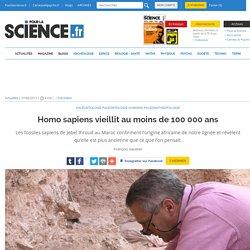Homo sapiens vieillit au moins de 100 000 ans